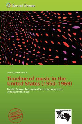 Timeline of Music in the United States (1950-1969)