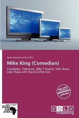 Mike King (Comedian)