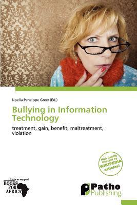 Bullying in Information Technology