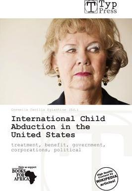 International Child Abduction in the United States