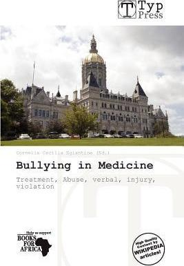 Bullying in Medicine