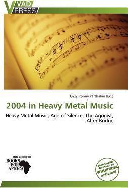 2004 in Heavy Metal Music