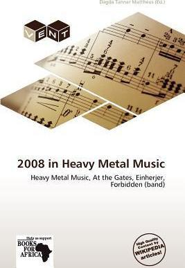 2008 in Heavy Metal Music