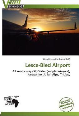 Lesce-Bled Airport
