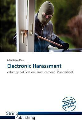 Electronic Harassment