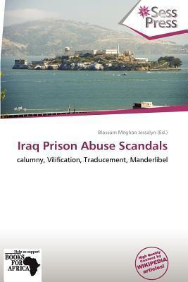 Iraq Prison Abuse Scandals