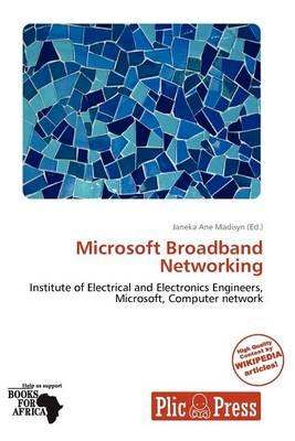 Microsoft Broadband Networking