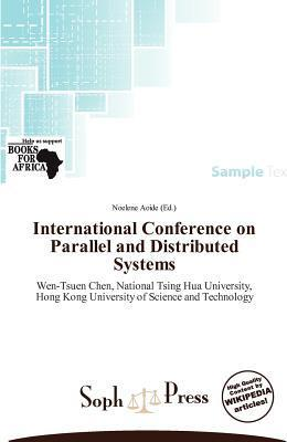 International Conference on Parallel and Distributed Systems
