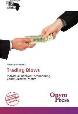 Trading Blows