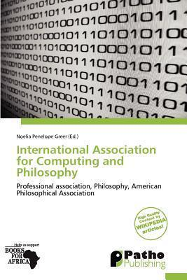 International Association for Computing and Philosophy