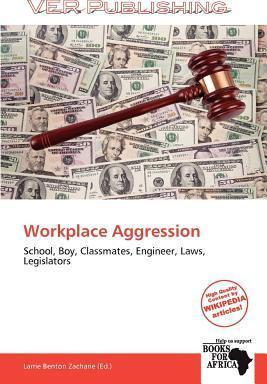 Workplace Aggression