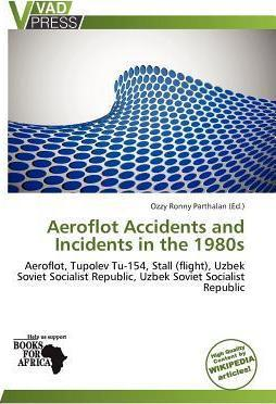 Aeroflot Accidents and Incidents in the 1980s