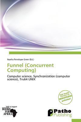 Funnel (Concurrent Computing)
