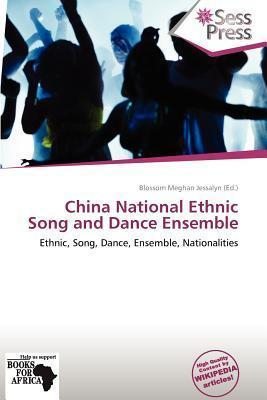 China National Ethnic Song and Dance Ensemble