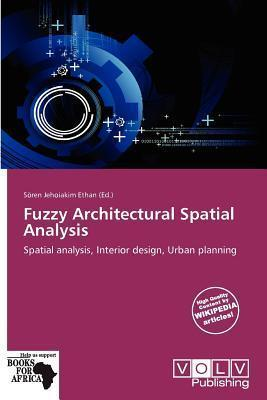 Fuzzy Architectural Spatial Analysis