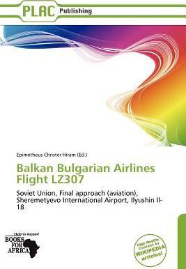 Balkan Bulgarian Airlines Flight Lz307
