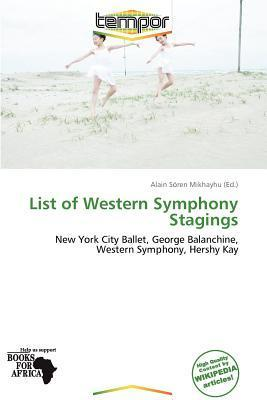 List of Western Symphony Stagings