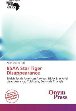 Bsaa Star Tiger Disappearance