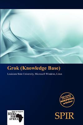Grok (Knowledge Base)