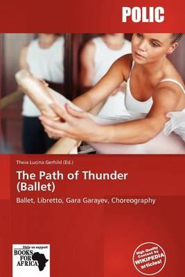 The Path of Thunder (Ballet)