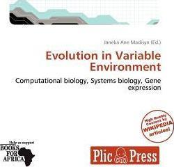 Evolution in Variable Environment