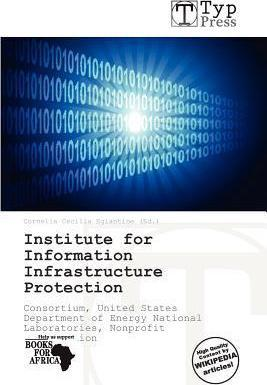 Institute for Information Infrastructure Protection
