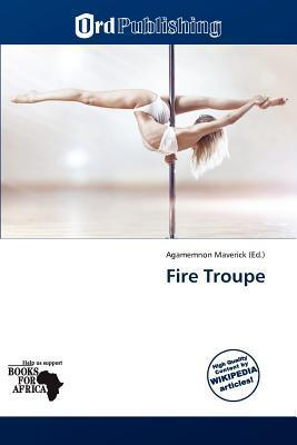 Fire Troupe