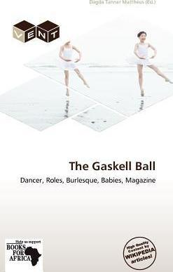 The Gaskell Ball