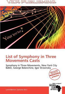List of Symphony in Three Movements Casts