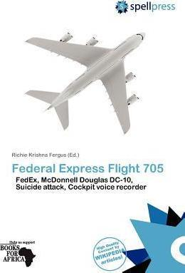 Federal Express Flight 705