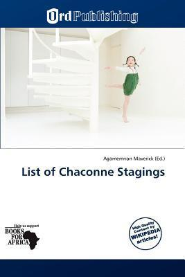 List of Chaconne Stagings