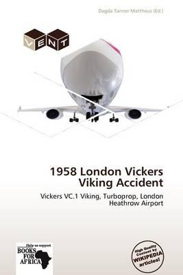 1958 London Vickers Viking Accident