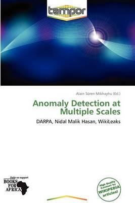 Anomaly Detection at Multiple Scales