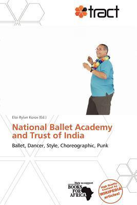 National Ballet Academy and Trust of India