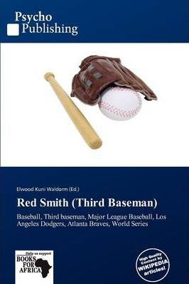 Red Smith (Third Baseman)