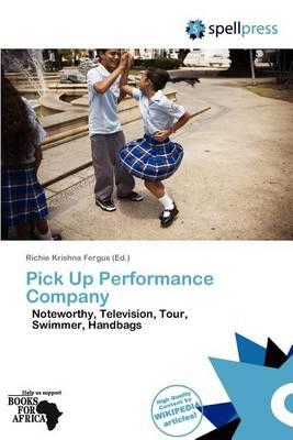 Pick Up Performance Company