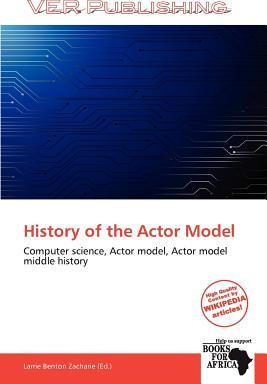 History of the Actor Model