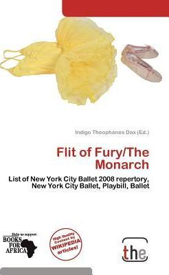 Flit of Fury/The Monarch