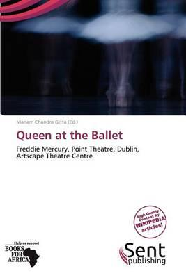 Queen at the Ballet