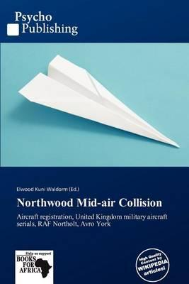 Northwood Mid-Air Collision