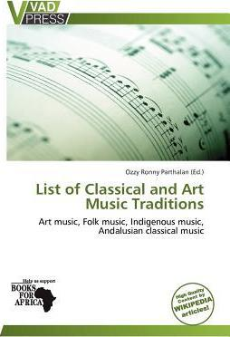 List of Classical and Art Music Traditions