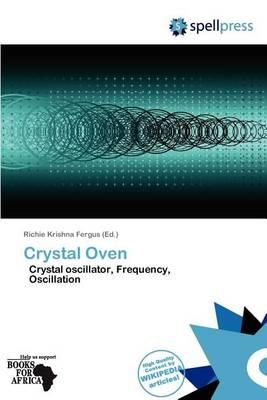 Crystal Oven