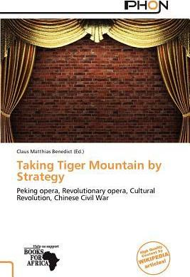 Taking Tiger Mountain by Strategy