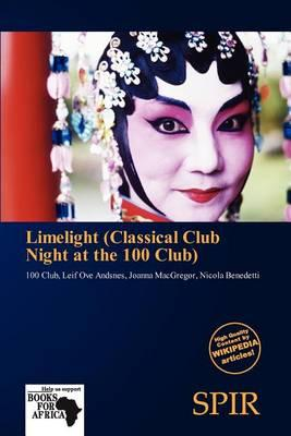 Limelight (Classical Club Night at the 100 Club)