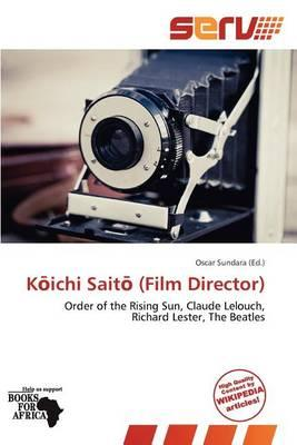 K Ichi Sait (Film Director)