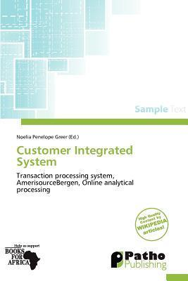 Customer Integrated System