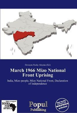 March 1966 Mizo National Front Uprising