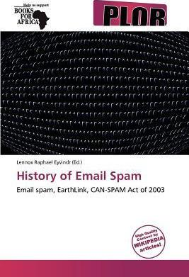 History of Email Spam
