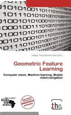 Geometric Feature Learning