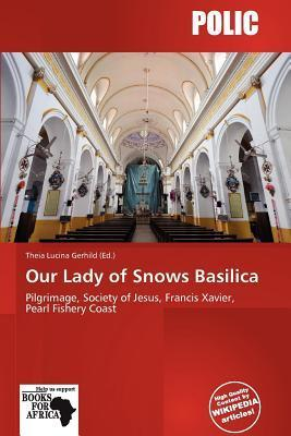 Our Lady of Snows Basilica